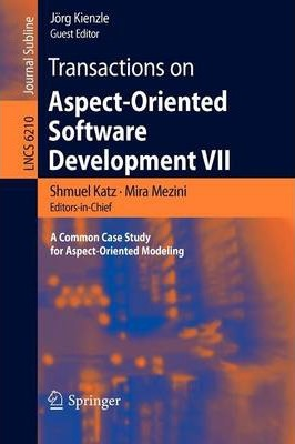 Transactions on Aspect-oriented Software Development: Bk. 7