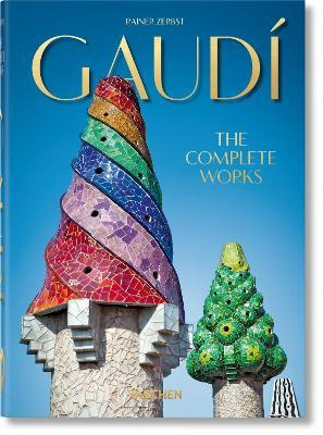 Gaudi. The Complete Works. 40th Anniversary Edition