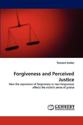 Forgiveness and Perceived Justice