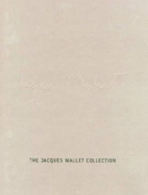 The Jacques Mallet Collection