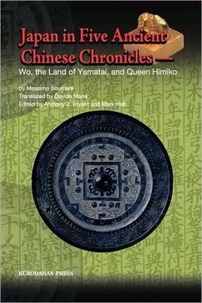 Japan in Five Ancient Chinese Chronicles
