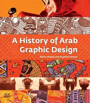 A History of Arab Graphic Design