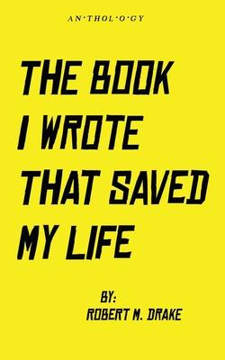 The Book I Wrote That Saved My Life