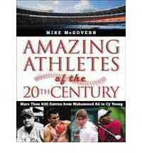 Amazing Athletes of the 20th Century