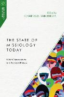 The State of Missiology Today: Global Innovations in Christian Witness