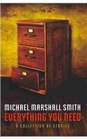 Download electronic copy book Everything You Need 9780983807148 på norsk PDF RTF DJVU by Michael Marshall Smith