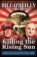 U Arrive In The Rising Sun Killing the Rising Sun : Bill O'Reilly : 9781627790628