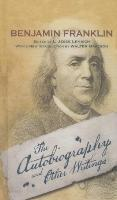Leggi il download online di libri The Autobiography and Other Writings in Italian PDF DJVU FB2 by Benjamin Franklin,L Jesse Lemisch"