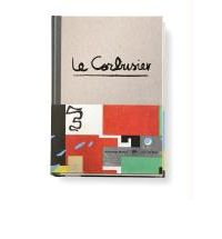 Le Corbusier - The Art of Architecture