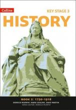 Collins Key Stage 3 History: 1750-1918 Book 2