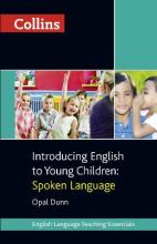 Collins Teaching Essentials: Introducing English to Young Children: Spoken Language