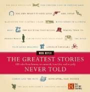 Greatest Stories Never Told