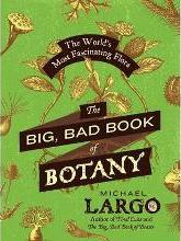 The Big, Bad Book of Botany