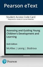 Assessing and Guiding Young Children's Development and Learning, Enhanced Pearson eText - Access Card