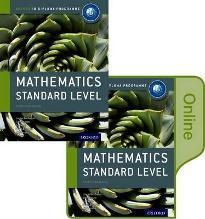 Ib Mathematics Standard Level Print and Online Course Book Pack: Oxford Ib Diploma Programme: Standard level