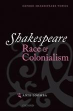 Shakespeare, Race and Colonialism