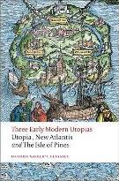 Three Early Modern Utopias: Thomas More: