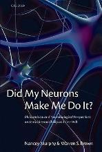 Did My Neurons Make Me Do It?