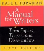 A Manual for Writers of Term Papers, Theses and Dissertations