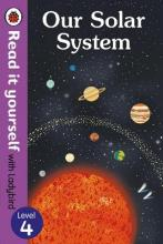Our Solar System - Read it Yourself with Ladybird: Level 4