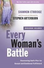 Every Woman's Battle: Includes Workbook