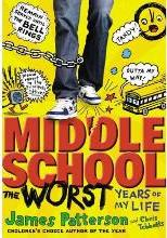 Middle School, the Worst Years of My Life