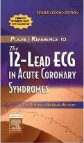 Pocket Reference to the 12-Lead ECG in Acute Coronary Syndromes