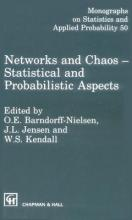 Networks and Chaos: 1st Seminaire Europeen De Statistique on Chaos and Neural Networks : Selected Papers