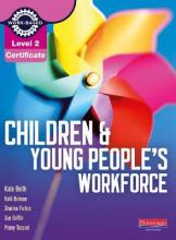 Level 2 Certificate Children and Young People's Workforce Candidate Handbook