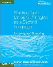 Practice Tests for IGCSE English as a Second Language Book 2, with Key