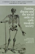 Famine, Disease and the Social Order in Early Modern Society