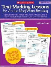 Text-Marking Lessons for Active Nonfiction Reading, Grades 4-8