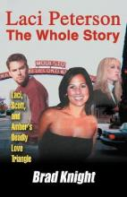 Laci Peterson the Whole Story