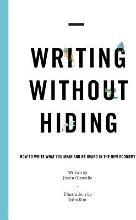 Writing Without Hiding