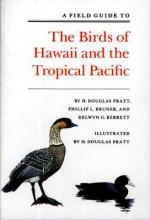 A Field Guide to the Birds of Hawaii and the Tropical Pacific