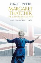 Margaret Thatcher: Volume two