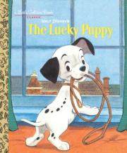Walt Disney's the Lucky Puppy (Disney Classic: The Lucky Puppy)