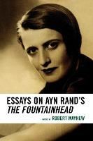 "Essays on Ayn Rand's the ""Fountainhead"""