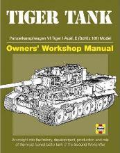 Tiger Tank Owners' Workshop Manual
