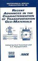 Recent Advances in the Characterization of Transportation Geo-materials