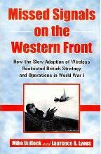 Missed Signals on the Western Front