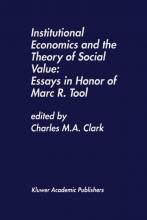 Institutional Economics and the Theory of Social Value