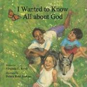 I Wanted to Know All About God