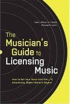 The Musician's Guide to Licensing Music