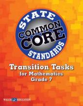 Common Core State Standards Transition Tasks for Mathematics, Grade 7