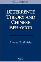 Deterrence Theory and Chinese Behavior
