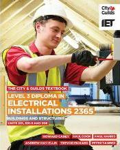 Level 3 Diploma in Electrical Installations (Buildings and Structures) 2365 Textbook