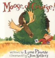Moose, Of Course!