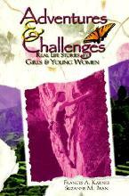 Adventures and Challenges