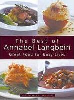 The Best of Annabel Langbein: Great Food for Busy Lives
